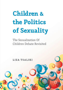 Tsaliki, Liza - Children and the Politics of Sexuality, ebook