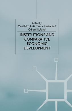 Aoki, Masahiko - Institutions and Comparative Economic Development, e-bok