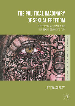 Sabsay, Leticia - The Political Imaginary of Sexual Freedom, e-bok