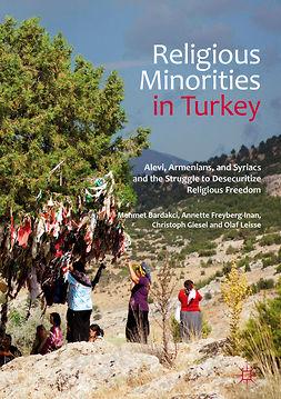 Bardakci, Mehmet - Religious Minorities in Turkey, ebook
