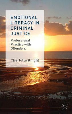 Knight, Charlotte - Emotional Literacy in Criminal Justice, e-kirja