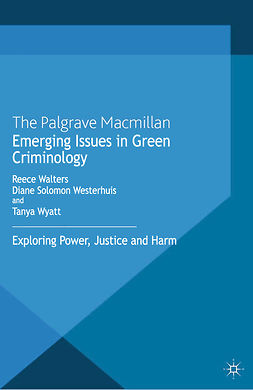 Walters, Reece - Emerging Issues in Green Criminology, ebook