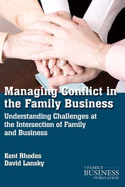 Lansky, David - Managing Conflict in the Family Business, ebook
