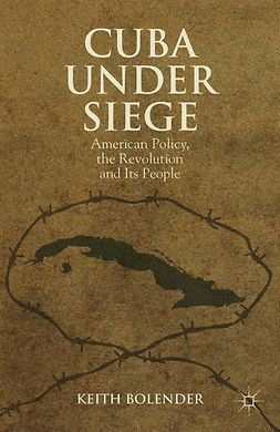 Bolender, Keith - Cuba Under Siege, ebook