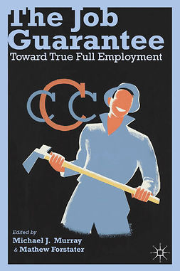 Forstater, Mathew - The Job Guarantee, ebook