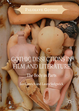 Conrich, Ian - Gothic Dissections in Film and Literature, ebook
