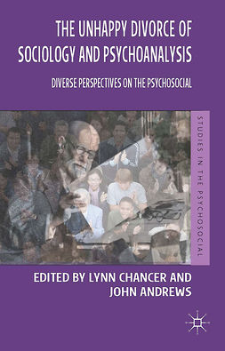 Andrews, John - The Unhappy Divorce of Sociology and Psychoanalysis, e-bok