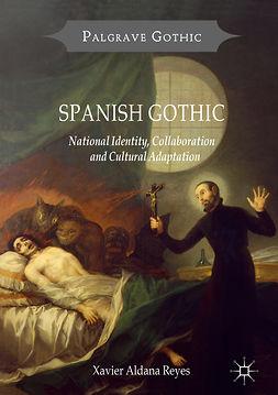 Reyes, Xavier Aldana - Spanish Gothic, ebook
