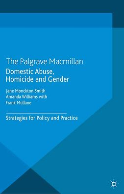 Mullane, Frank - Domestic Abuse, Homicide and Gender, ebook