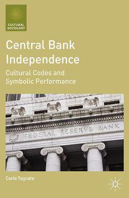 Tognato, Carlo - Central Bank Independence, ebook