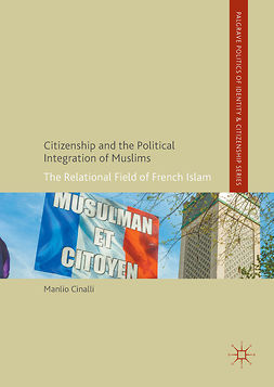Cinalli, Manlio - Citizenship and the Political Integration of Muslims, e-kirja