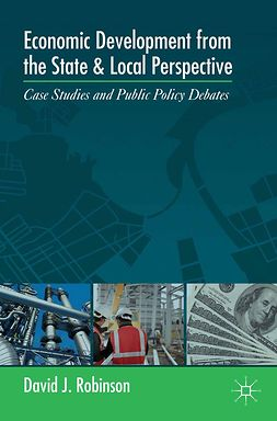 Robinson, David J. - Economic Development from the State and Local Perspective, ebook