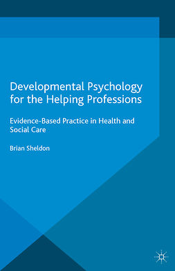Sheldon, Brian - Developmental Psychology for the Helping Professions, ebook