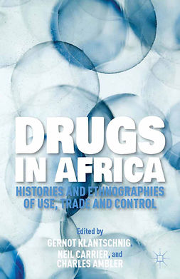 Ambler, Charles - Drugs in Africa, e-bok
