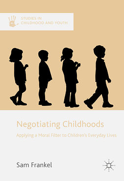 Frankel, Sam - Negotiating Childhoods, ebook