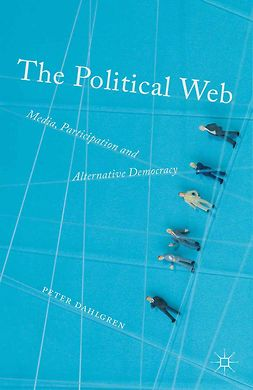 Dahlgren, Peter - The Political Web, ebook