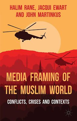 Ewart, Jacqui - Media Framing of the Muslim World, e-kirja