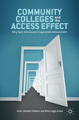 Anson, Mirra Leigh - Community Colleges and the Access Effect, e-bok