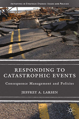 Larsen, Jeffrey A. - Responding to Catastrophic Events, ebook