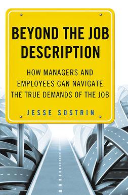 Sostrin, Jesse - Beyond the Job Description, e-kirja
