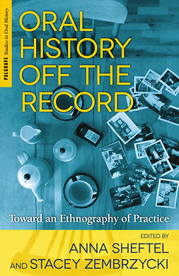 Sheftel, Anna - Oral History Off the Record, ebook