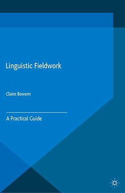 Bowern, Claire - Linguistic Fieldwork, ebook
