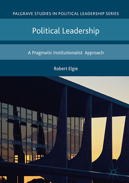 Elgie, Robert - Political Leadership, ebook