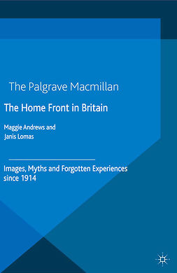 Andrews, Maggie - The Home Front in Britain, ebook