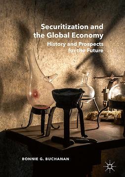 Buchanan, Bonnie G. - Securitization and the Global Economy, ebook