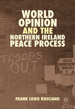Rusciano, Frank Louis - World Opinion and the Northern Ireland Peace Process, ebook