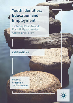 Hoskins, Kate - Youth Identities, Education and Employment, e-kirja
