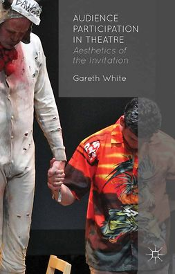 White, Gareth - Audience Participation in Theatre, e-bok