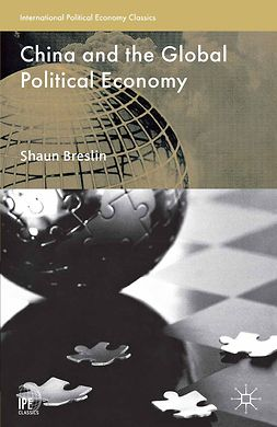 Breslin, Shaun - China and the Global Political Economy, e-bok