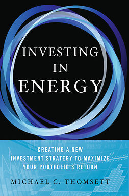 Thomsett, Michael C. - Investing in Energy, ebook