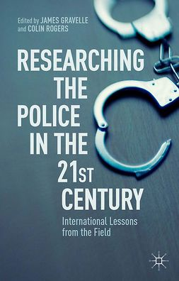 Gravelle, James - Researching the Police in the 21st Century, ebook