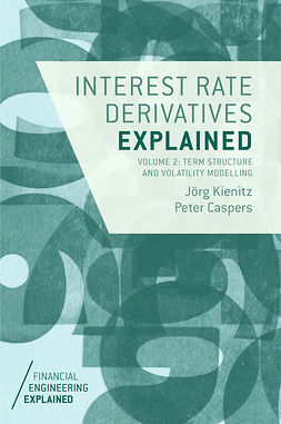 Caspers, Peter - Interest Rate Derivatives Explained: Volume 2, e-bok
