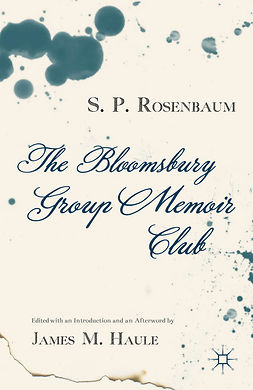 Haule, James M. - The Bloomsbury Group Memoir Club, ebook