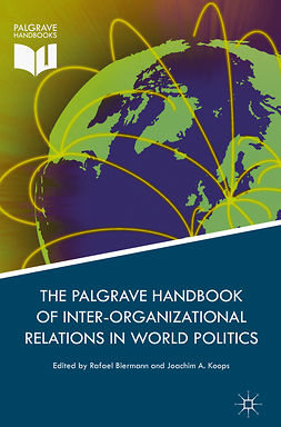 Biermann, Rafael - Palgrave Handbook of Inter-Organizational Relations in World Politics, ebook