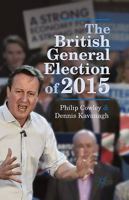 Cowley, Philip - The British General Election of 2015, e-kirja