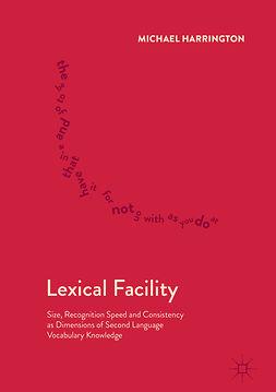 Harrington, Michael - Lexical Facility, ebook