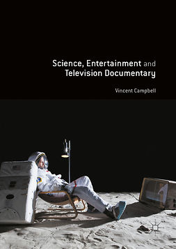 Campbell, Vincent - Science, Entertainment and Television Documentary, ebook