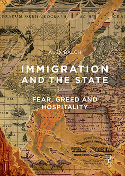 Balch, Alex - Immigration and the State, ebook