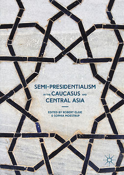 Elgie, Robert - Semi-Presidentialism in the Caucasus and Central Asia, ebook