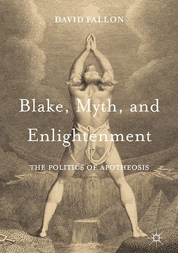 Fallon, David - Blake, Myth, and Enlightenment, e-kirja