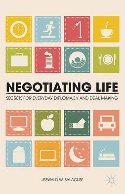 Salacuse, Jeswald W. - Negotiating Life, e-bok