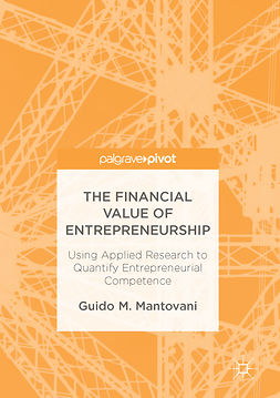 Mantovani, Guido M. - The Financial Value of Entrepreneurship, ebook
