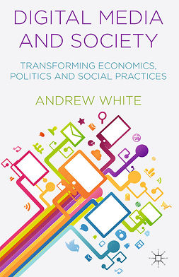 White, Andrew - Digital Media and Society, ebook