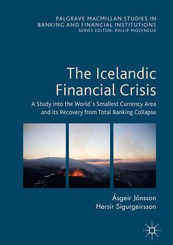 Jónsson, Ásgeir - The Icelandic Financial Crisis, ebook