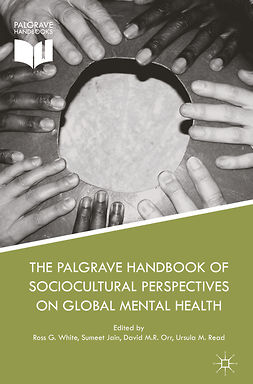 Jain, Sumeet - The Palgrave Handbook of Sociocultural Perspectives on Global Mental Health, ebook