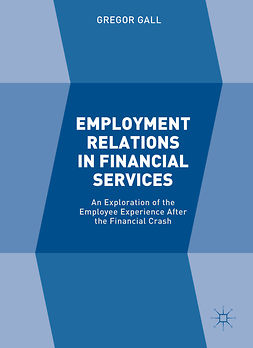 Gall, Gregor - Employment Relations in Financial Services, ebook